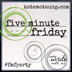 Five Minute Friday:Wait